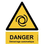 Panneau Attention Danger Démarrage Automatique - Dos Autocollant - Norme ISO NF 7010